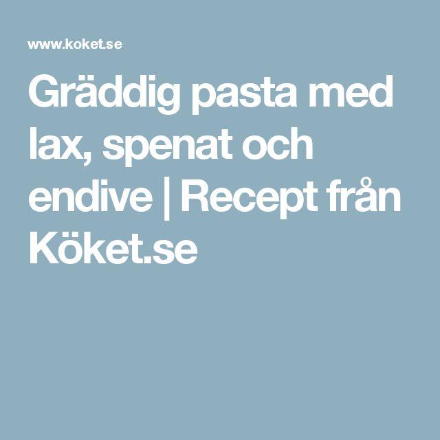 Gräddig pasta med lax, spenat och endive   Recept från Köket.se