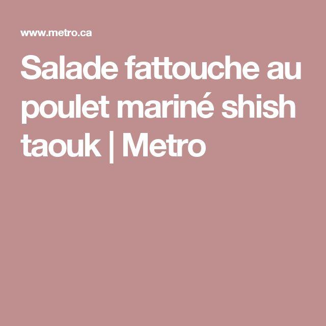 Salade fattouche au poulet mariné shish taouk | Metro