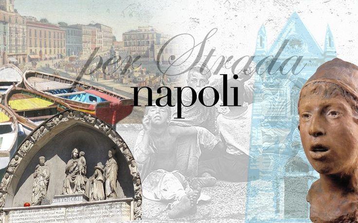 Città raccontate: Napoli n. 2 (La vita si fa per strada)