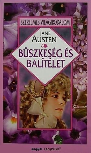 Büszkeség és balítélet · Jane Austen