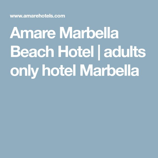 Amare Marbella Beach Hotel | adults only hotel Marbella
