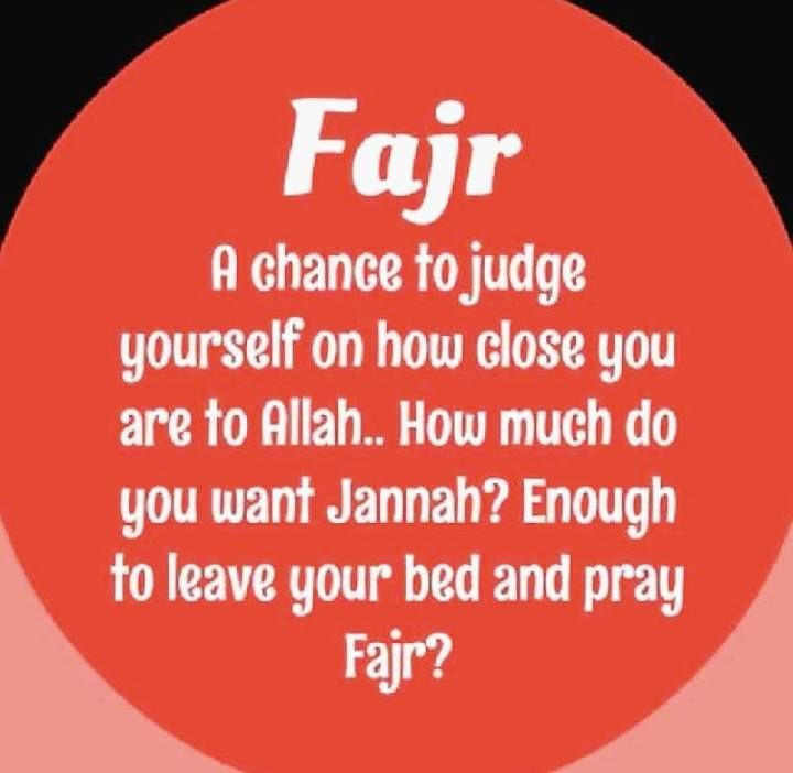 Fajr: a chance to judge ourselves on how close we are to Allah ...