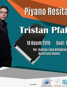Tristan Pfaff Piyano Resitaline Davetlisiniz!