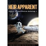 Heir Apparent - Digital Science Fiction Anthology 4 (Kindle Edition)By Ed Greenwood