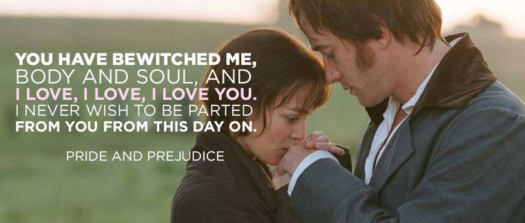 36 Of The Most Romantic Film Quotes Of All Time... Pride and Prejudice and Bridget Jones' Diary slay me