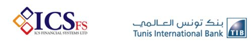 "Tunis International Bank Goes Live on ICSFS' Pioneer Solution ""ICS BANKS®"" 