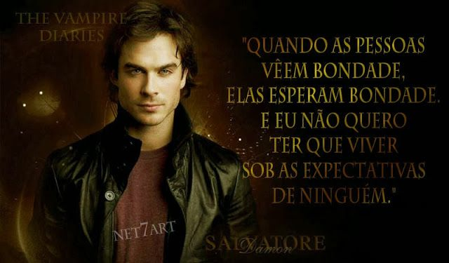 Frases da série: The Vampire Diaries, Damon Salvatore. - Net7Art