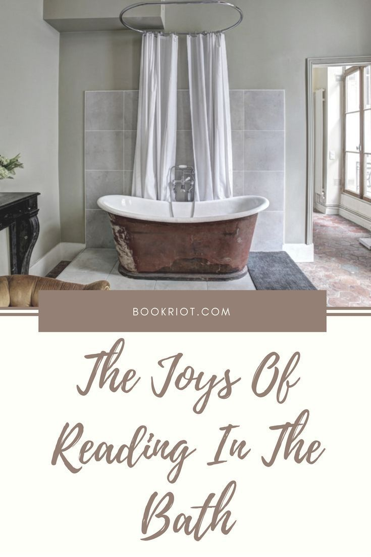 The Joys of Reading in the Bath | Book Related Fun | Pinterest | Bath