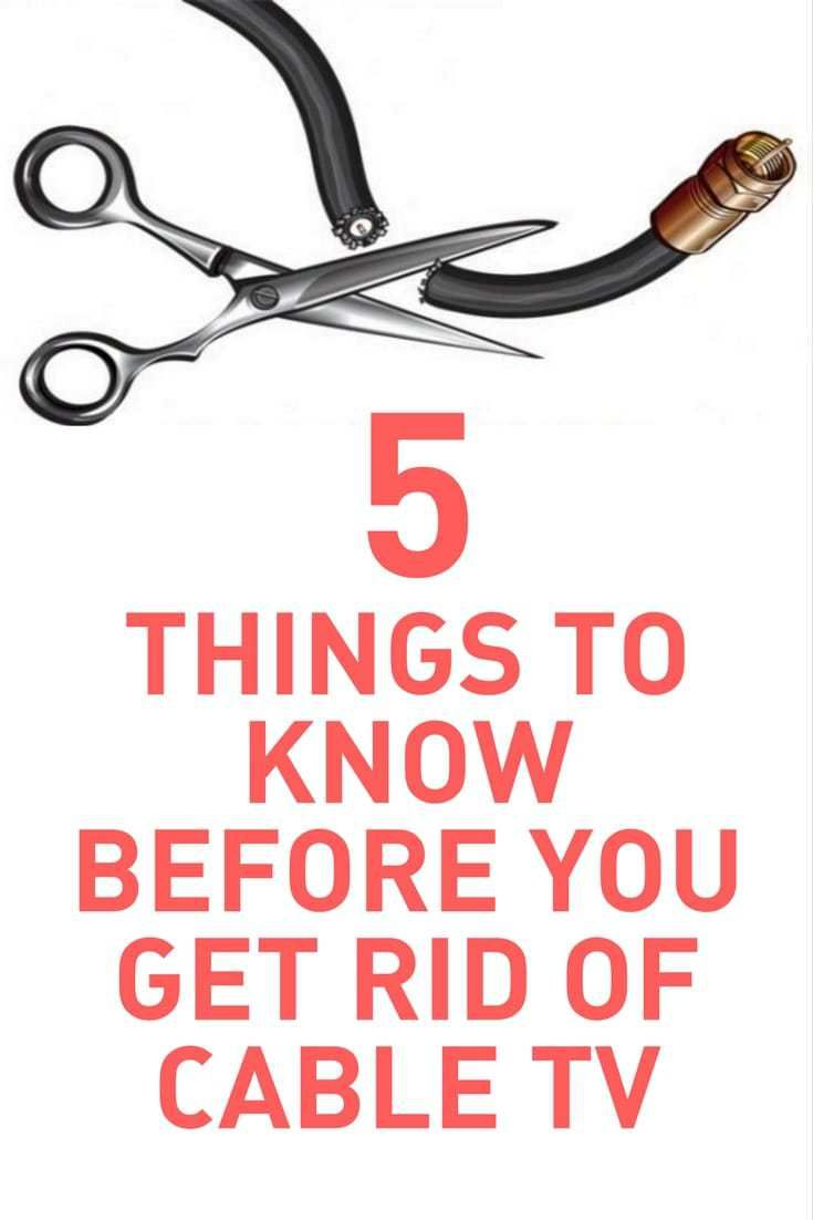 5 Things To Know Before You Get Rid of Cable TV | Tvs | Cable tv