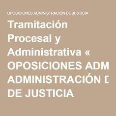 Tramitación Procesal y Administrativa « OPOSICIONES ADMINISTRACIÓN DE JUSTICIA