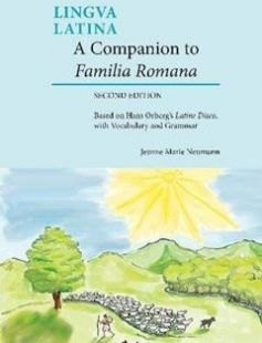 A Companion to Familia Romana: Based on Hans Ørberg?s Latine Disco with Vocabulary and Grammar 2nd Edition free download by Jeanne Neumann Hans H. Ørberg ISBN: 9781585108091 with BooksBob. Fast and free eBooks download.  The post A Companion to Familia Romana: Based on Hans Ørberg?s Latine Disco with Vocabulary and Grammar 2nd Edition Free Download appeared first on Booksbob.com.