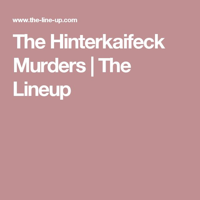The Hinterkaifeck Murders | The Lineup