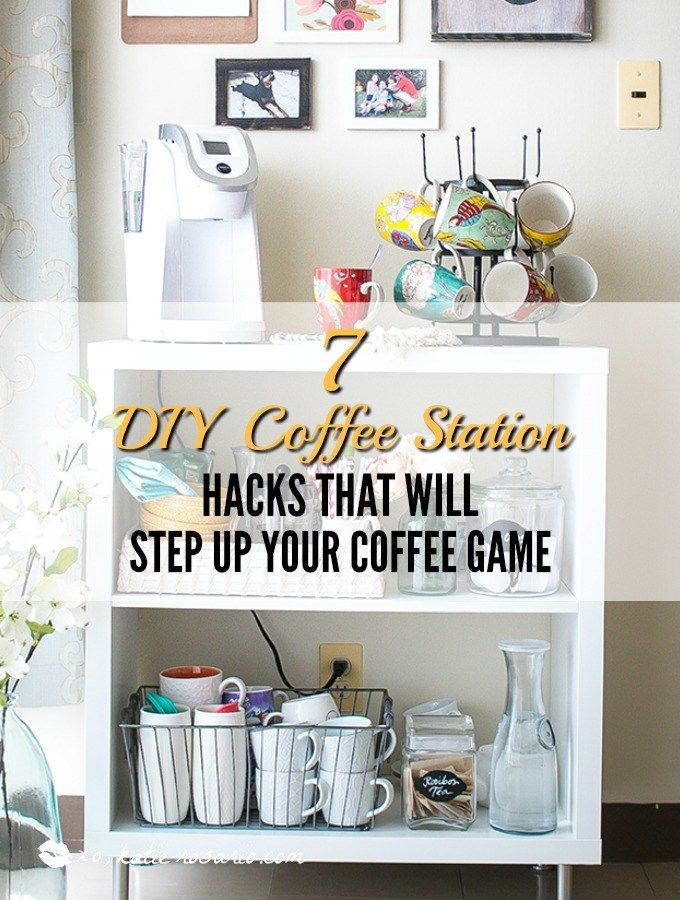 7 DIY Coffee Station Hacks That Will Step Up Your Coffee Game