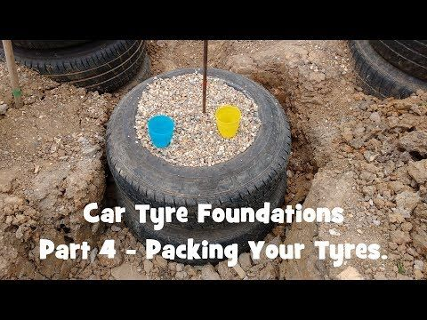 Packing Car Tyre Foundations (Car Tyre Foundations #4) - YouTube