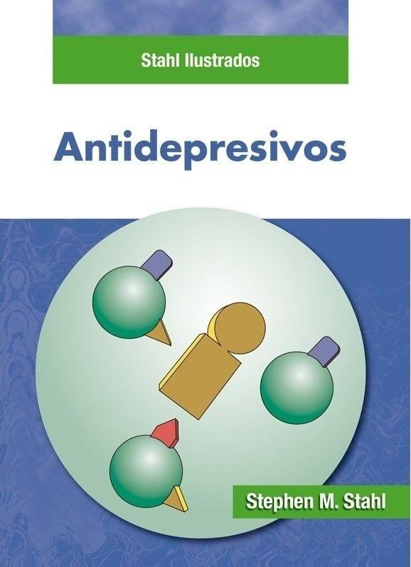 Antidepresivos - Stahl   #Psiquiatria #Neurologia #LibrosdePsiquiatria #LibrosdeNeurologia #Medicina #Librosdemedicina #AZMedica