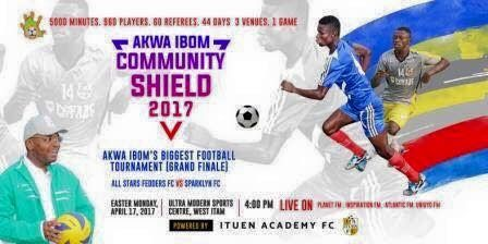 By Nse-Abasi Odiong  History will be made in Akwa Ibom State on Monday April 17 2017 by 4pm at the Ultra-Modern Sports centre West Itam in Itu LGA as the biggest football league ever played in the state would be brought to a close in a final match for the year.  The Akwa Ibom community shield (supper cup)2017 which commenced January this year with 48 Registered teams which are winners of various local football competitions across the state is built to host her finals between Alls Stars…