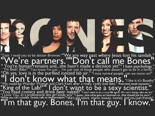 #Bones #Quotes #Favorite Crime Show