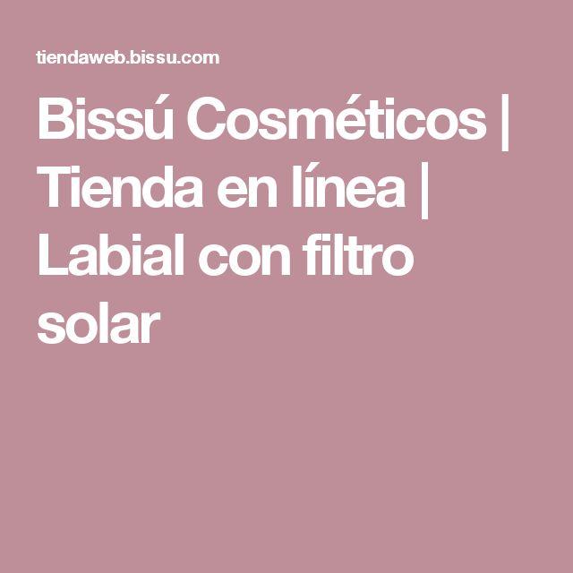 Bissú Cosméticos | Tienda en línea | Labial con filtro solar