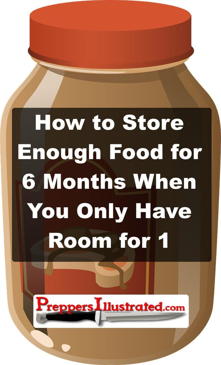 Read this important article about surviving on your food storage: http://preppersillustrated.com/1984/store-food-for-6-months-only-have-room-for-1/ #Survival, #Preppers, #Prepping, #EmergencyPreparedness