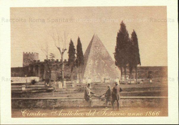 La Piramide Cestia vista dal cimitero acattolico, e a sinistra, sullo sfondo, si vede Porta San Paolo Anno: 1866
