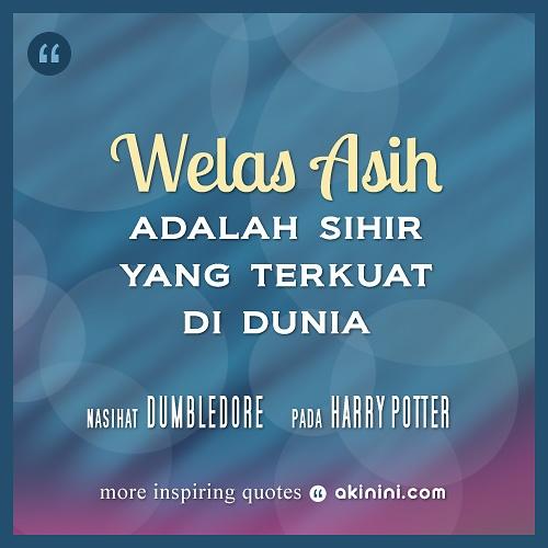 """""""Welas Asih adalah sihir yang terkuat di dunia"""" (Dumbledore) #HarryPotter"""