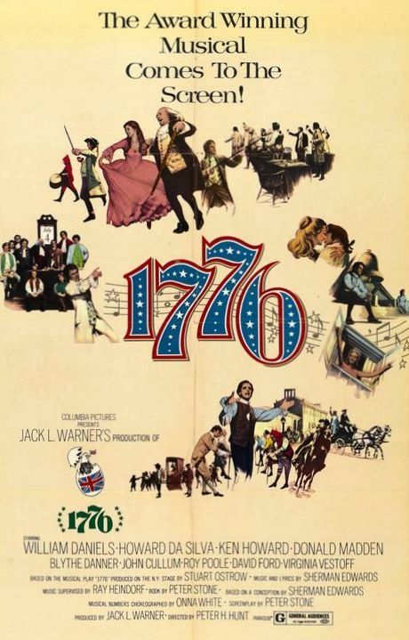 "Happy IndePINdence Day to all the followers of my board, ""The Studio System."" Above is the movie poster for the film adaptation of the Broadway musical success, ""1776,"" released to theaters in 1974. Best Wishes for a Happy and Safe July 4, 2013."