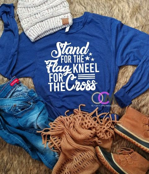 Stand For The Flag Kneel For the Cross, Boycott NFL Shirt, American shirt, NFL Boycott, National Anthem, Patriotic Shirt- Long Sleeve