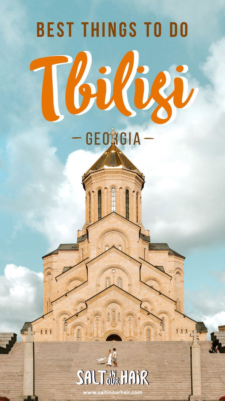 16 Best Things To Do In Tbilisi Georgia 3 Day City Trip Guide Travel Inspiration Travel Photography Inspiration City Trip