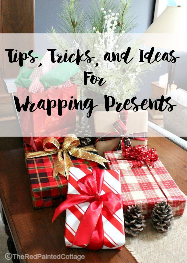 Tips, Tricks and Ideas for Wrapping Presents - The Red Painted Cottage #DIDI @TRPCottage