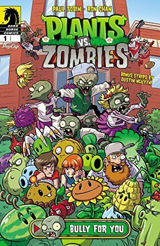Plants vs. Zombies #1: Bully for You by [Tobin, Paul]
