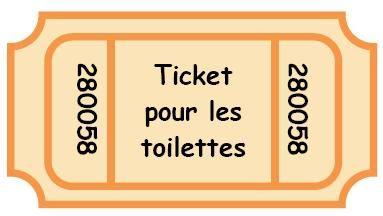 Tickets pour les toilettes