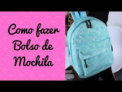 COMO FAZER BOLSO DE MOCHILA - YouTube