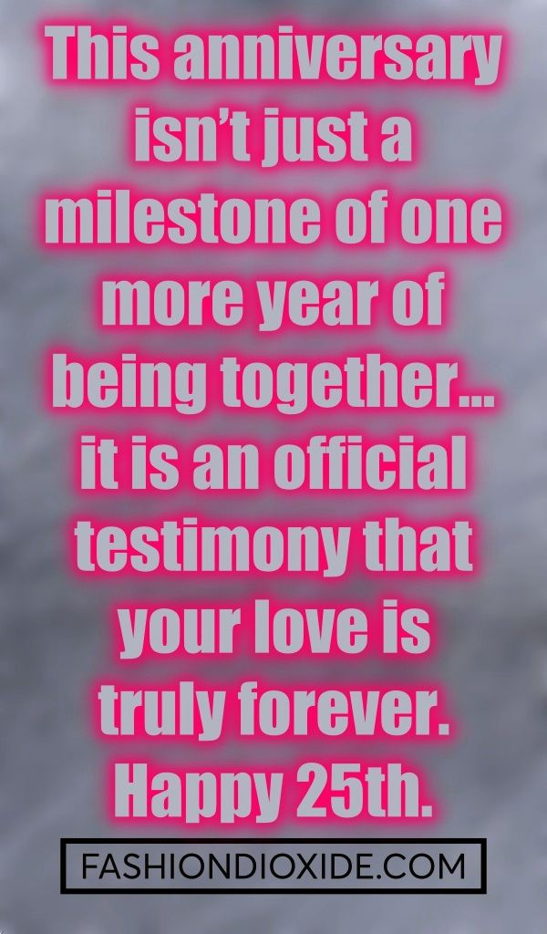 Original 25th Marriage Anniversary Quotes For Parents