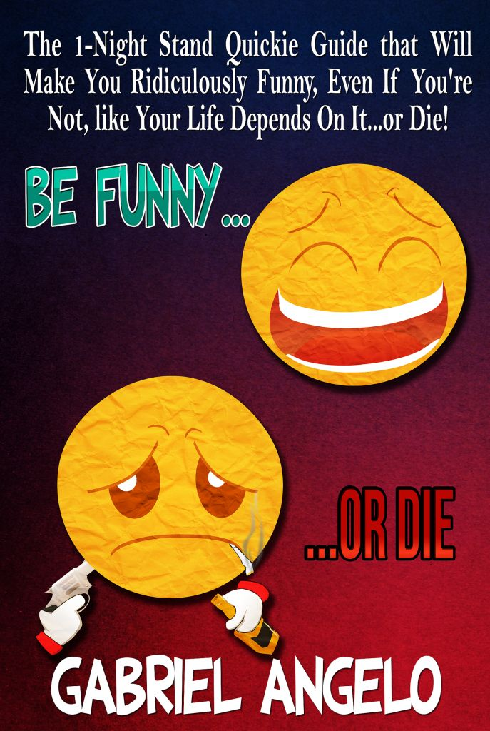 Latest new book on how to be ridiculously damn funny! Check it out now!
