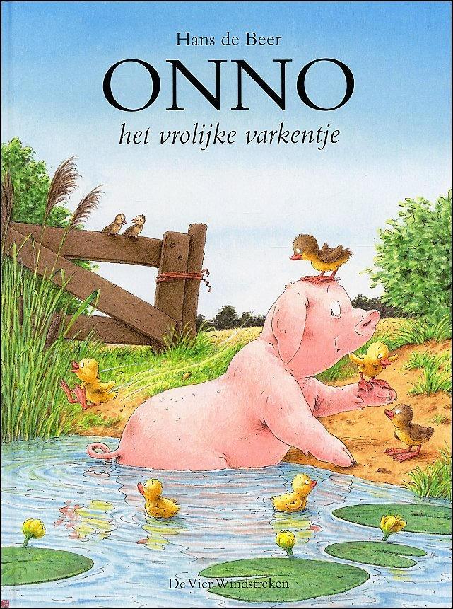 Onno, het vrolijke varkentje (Boek) door Hans de Beer   Literatuurplein.nl