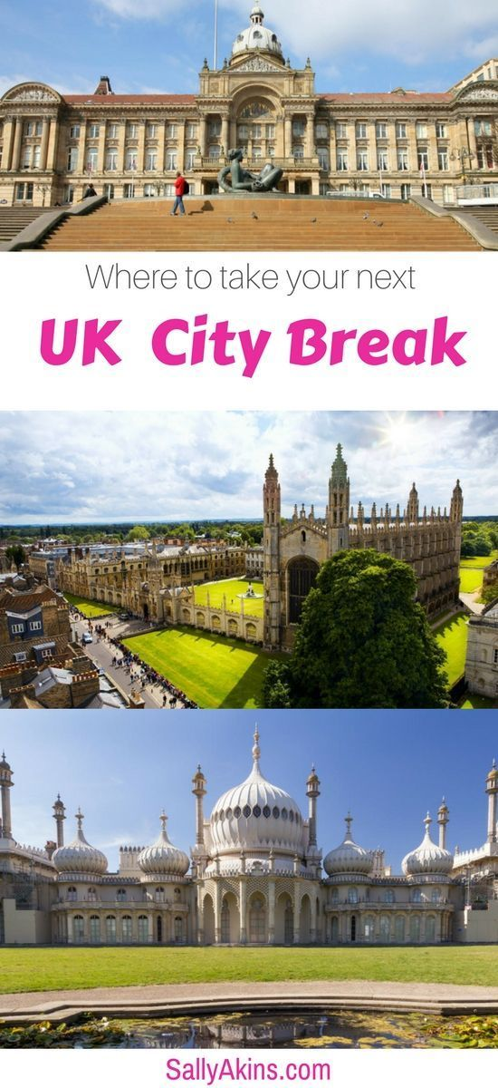 Got the travel bug? Desperate to plan your next holiday as soon as you got home from the last one? Here are some suggestions for your next UK City Break, including shopping in Birmingham, seeing the Grand Pavilion in Brighton, or taking in the history of Cambridge. via @sallyakins