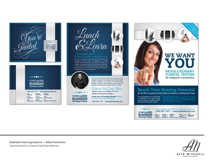 Robillard Hearing Centres Advertisements (Designed while at CTNM)