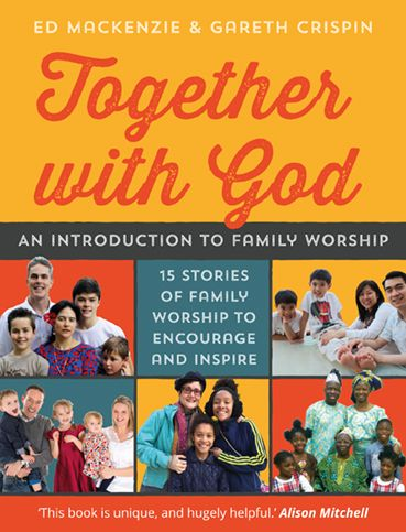 Together with God - an introduction to family worship