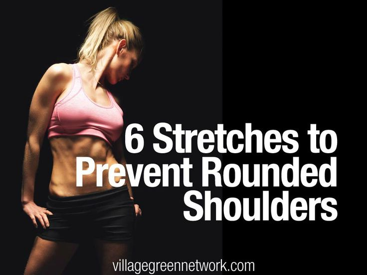 Stretches to prevent rounded shoulders | Health and ...