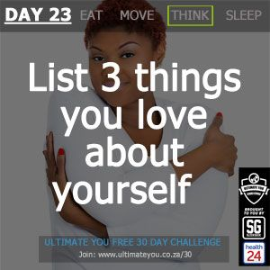 DAY 23 TASK: List 3 things you love about yourself