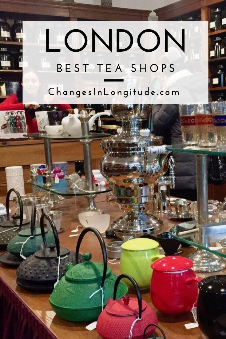 Best Tea Shops London With Images London Tea Tea Shop Foodie