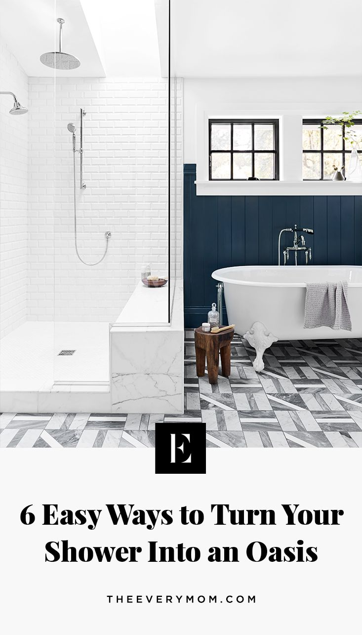 6 Easy Ways To Turn Your Shower Into An Oasis In 2020 Shower Tips Shower Routine Pretty Bathrooms