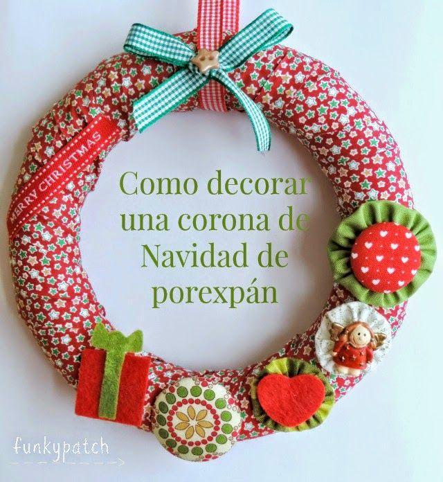 Cómo decorar una corona de #Navidad de porexpán decorada con telas #patchwork y botones forrados #manualidades #diy #handmade #decoracion