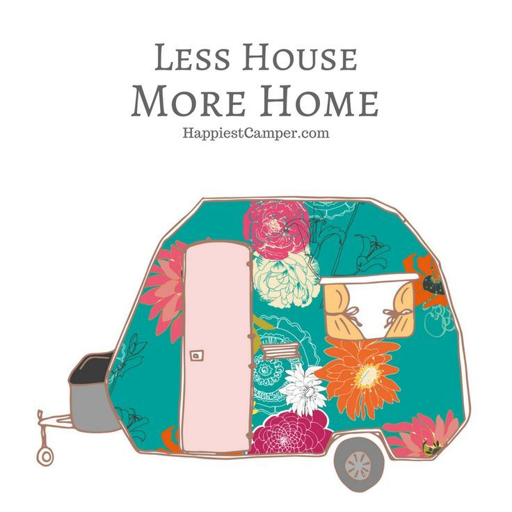 Less House More Home RV Camper.  Minimalism at its best in an adorable vintage trailer.  Be a happy camper with less house, more home.