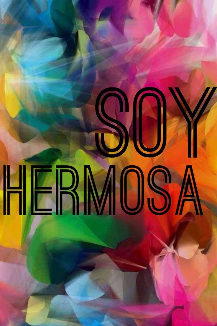 SOY HERMOSA #frases #belleza