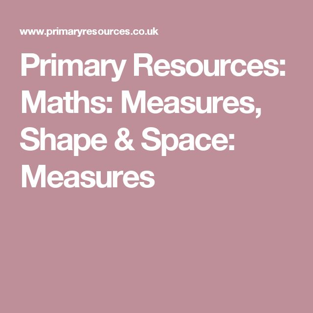 Primary Resources: Maths: Measures, Shape & Space: Measures
