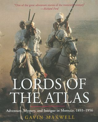 """""""Lords of the Atlas: The Rise and Fall of the House of Glaoua, 1893-1956"""". Set in southern Morocco, this book recounts the history of the Madani and El Glaoui families, the Quislings of French colonialism who ruled parts of Morocco by a terror and opulence that rivalled any Indian prince (Goodreads)."""