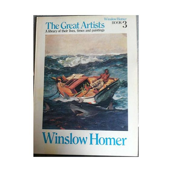 Winslow Homer The Great Artists Book 3 - A Library of Their Lives, Times and Paintings - Vintage 1970s Artists Book with Pictures