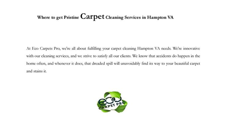 Where to get pristine carpet cleaning services in hampton va