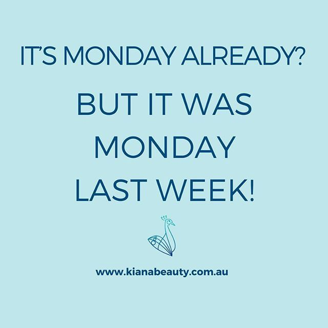 Monday AGAIN? Where did the weekend go?!?